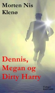 Dennis_Megan_og_Dirty_Harry